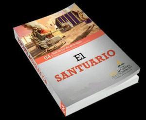 """Lecciones de la Escuela Sabatica """"El Santuario"""" IV Trimestre Oct – Dic de 2013"""