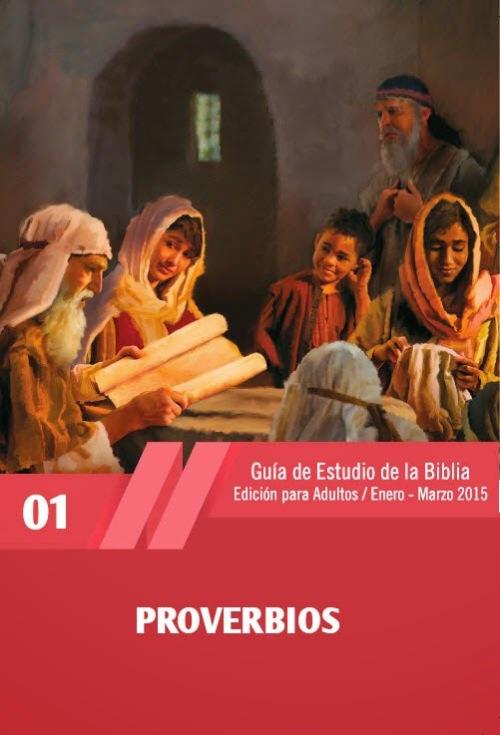 Escuela Sabatica Proverbios 1er Trimestre 2015
