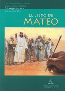 Libro De Mateo Escuela Sabatica II Trimestre 2016