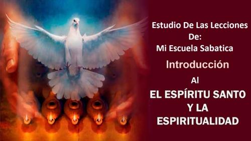 mi-escuela-sabatica-el-espiritu-santo-y-la-espiritualidad